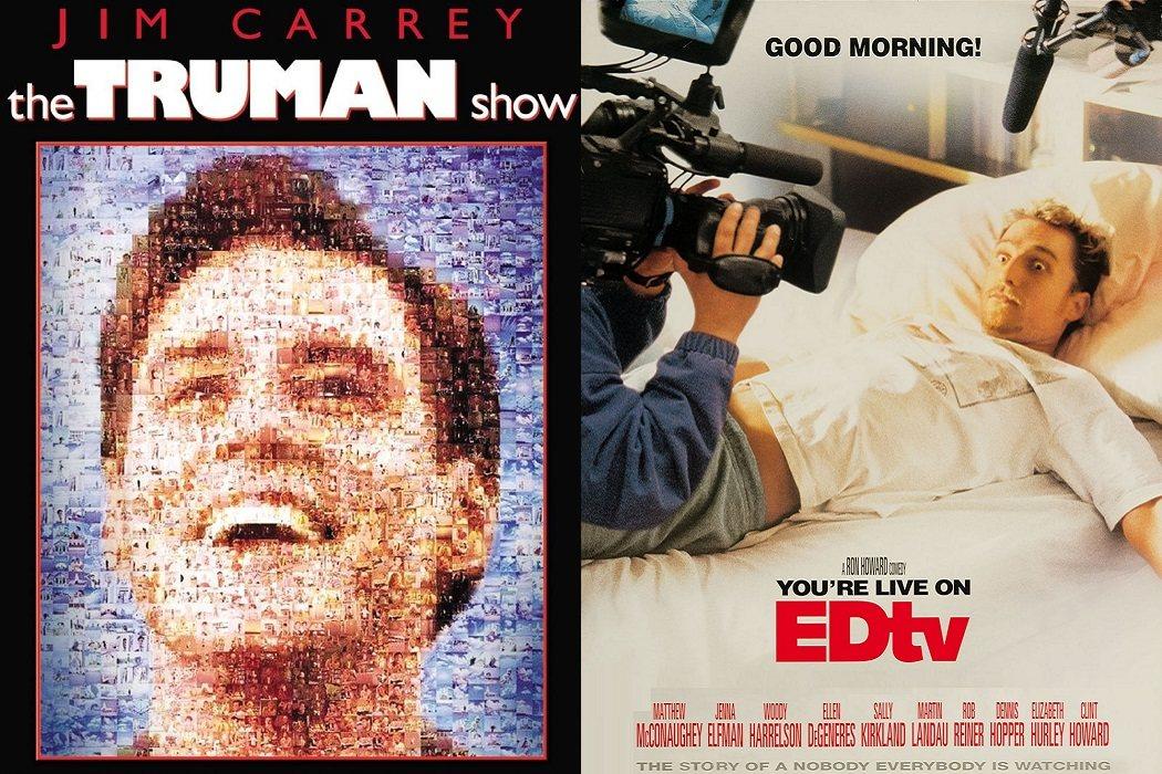 'El show de Truman' (1998) / 'EDtv' (1999)