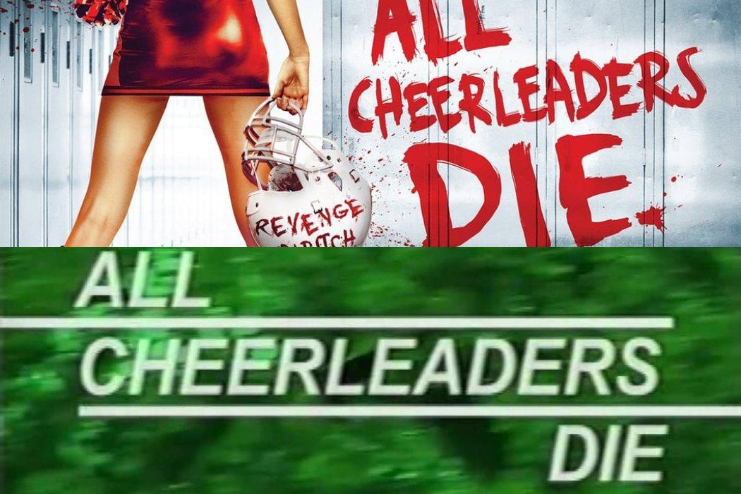 'All cheerleaders die'