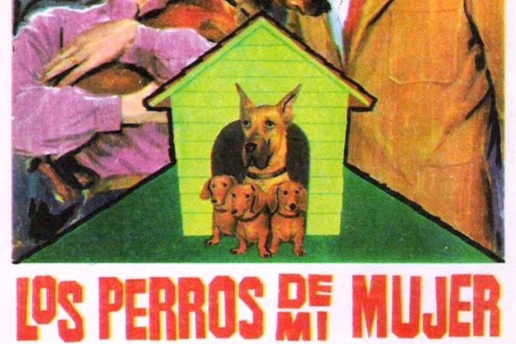 'Los perros de mi mujer'