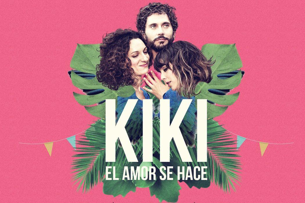 'Kiki, el amor se hace'