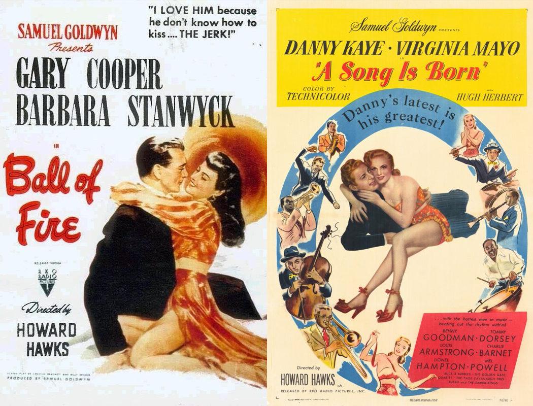 Howard Hawks, 'Bola de fuego' (1941) / 'Nace una canción' (1948)