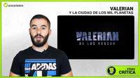 Videocrítica de 'Valerian y la ciudad de los mil planetas'
